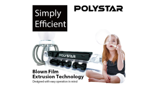 Blown Film Extruders - New Standards for Standard Machines - POLYSTAR