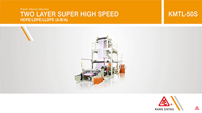 HIGH SPEED PLASTIC INFLATION MACHINE - LDPE / LLDPE | KANG CHYAU